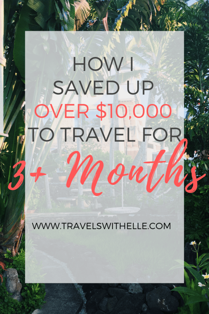 How I Saved Up Over $10k To Travel - www.travelswithelle.com