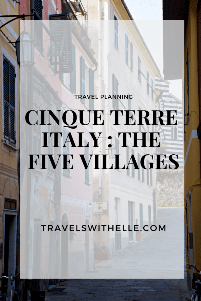 Cinque Terre Village Guide - www.travelswithelle.com