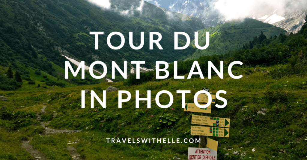 TMB in photos - WWW.TRAVELSWITHELLE.COM