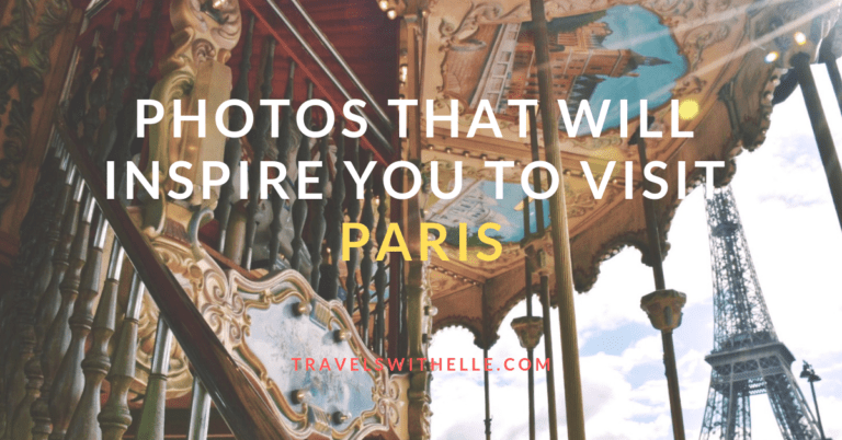 Photos That Will Inspire You To Visit Paris - Travels With Elle
