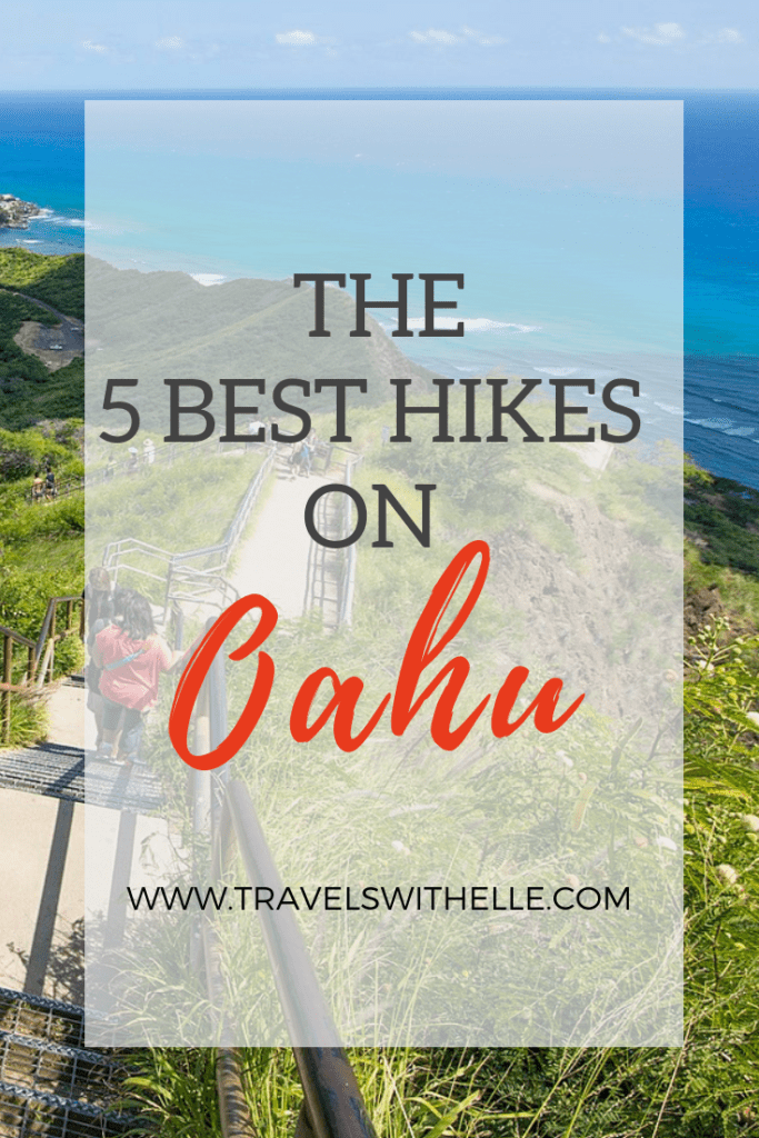 Best Hikes On Oahu - www.travelswithelle.com