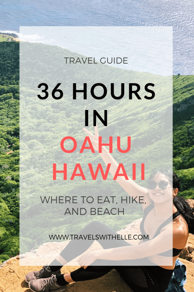 36 Hours On Oahu, Hawaii - www.travelswithelle.com