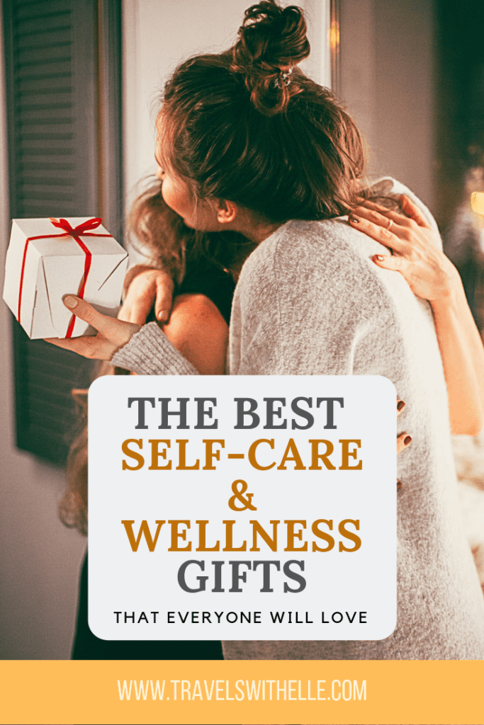 The Best Self Care and Wellness Gifts - Travels With Elle