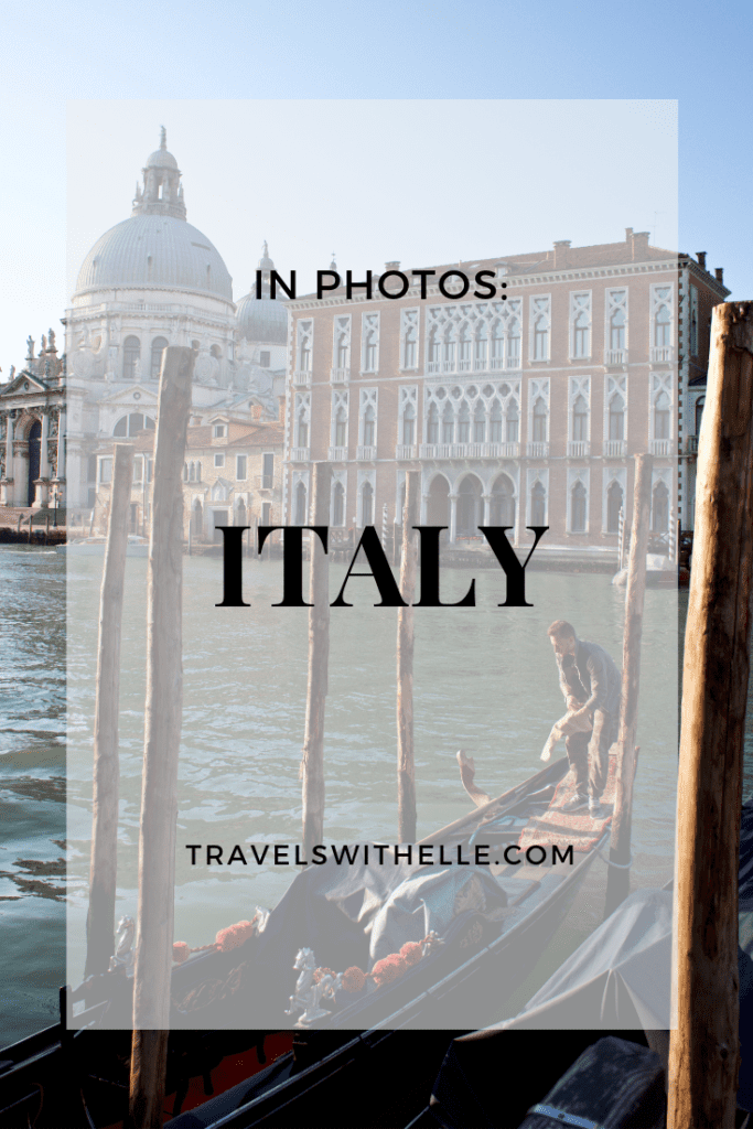 italy in photos - WWW.TRAVELSWITHELLE.COM