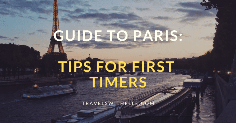 Guide to Paris: Tips for First Timers - Travels With Elle