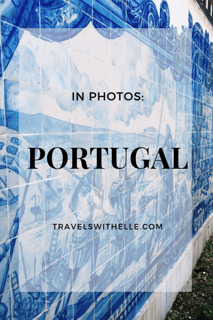 portugal in photos - www.travelswithelle.com