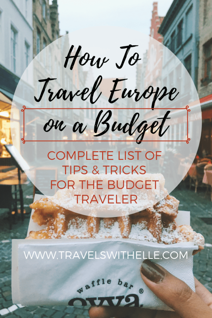 How To Travel Europe On A Budget - www.travelswithelle.com