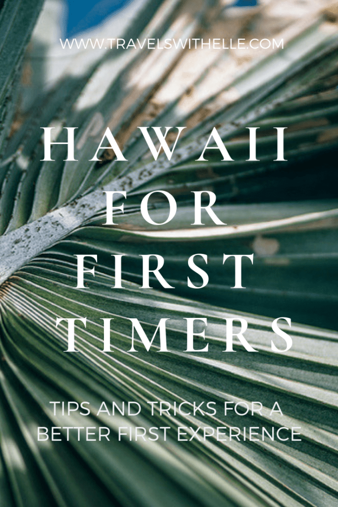 Oahu Hawaii: Tips For First Timers – Know Before You Go