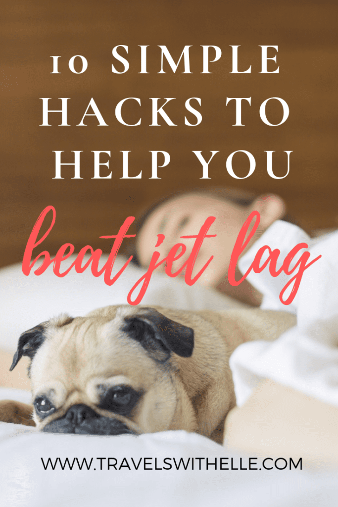 Beat Jet Lag Once And For All With These 10 Simple Hacks - www.travelswithelle.com
