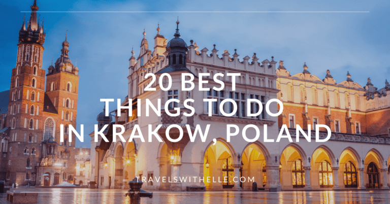 20 Things To Do In Krakow Poland - www.travelswithelle.com