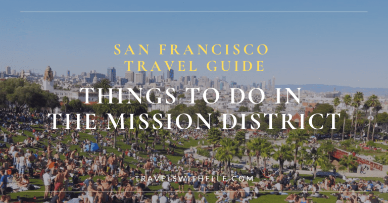 Things To Do In San Francisco - Travels With Elle