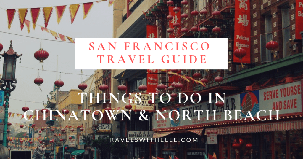 things to do in chinatown and north beach sf
