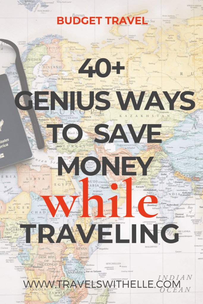 Guide To Saving Money While Traveling - Travels With Elle