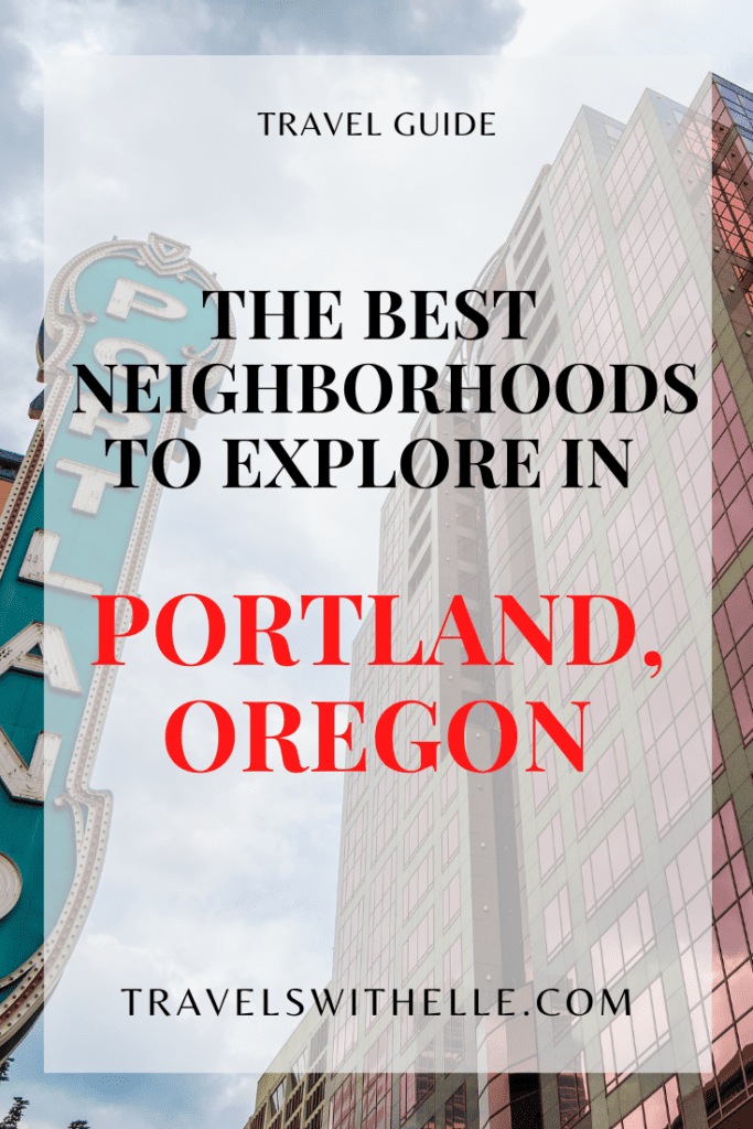 7 Best Portland Neighborhoods To Visit - Travels With Elle