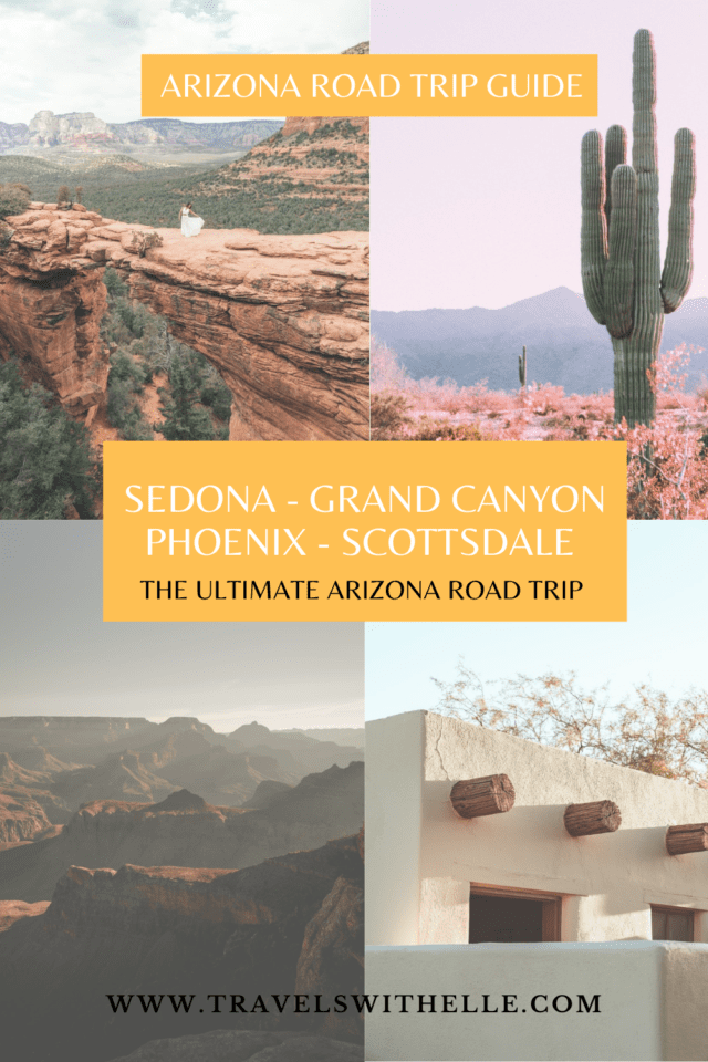 The Perfect Arizona Road Trip - Travels With Elle_
